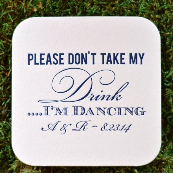 Personalized Please Don't Take My Drink I'm by GraciousBridal, $34.95. Perfect to leave out at the bar of a wedding reception so your guests will feel comfortable dancing all night!