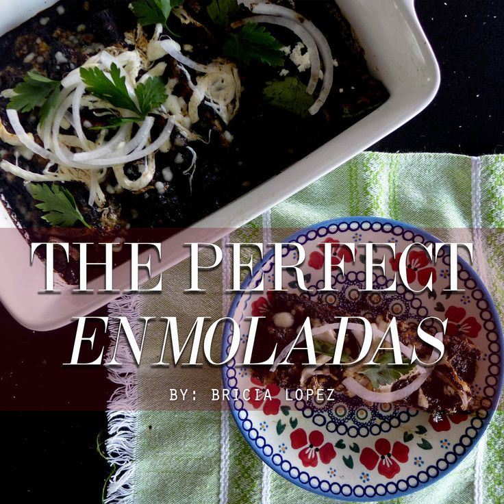 Hi everyone! So excited to be back on the blog with yet another one of my  favorite Las Palmas collaboration recipes. This one comes right in time  for the holidays and pot luck season. Whether you are hosting a dinner  party, taking a dish to your office holiday party or just taking a little  something to your kids' school potluck, these enmoladas are the perfect  dish for all of this and more. Of course I used ourGuelaguetza mole negro  paste, but adding the Las Palmas sauce for an…
