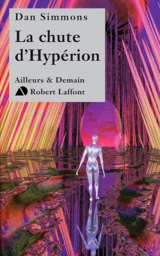 Hypérion, tome 2 : la Chute d'Hypérion de Dan Simmons
