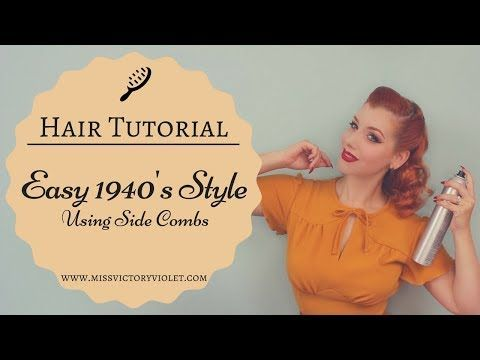 (9) Easy 1940s Hairstyle Using Side Combs | VINTAGE HAIR TUTORIAL – YouTube