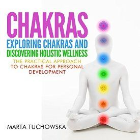 "Another must-listen from my #AudibleApp: ""Chakras: Exploring Chakras and Discovering Holistic Wellness: The Practical Approach to Chakras for Personal Development: Spiritual Coaching for Modern People, Volume 1"" by Marta Tuchowska, narrated by Wendell Wadsworth."