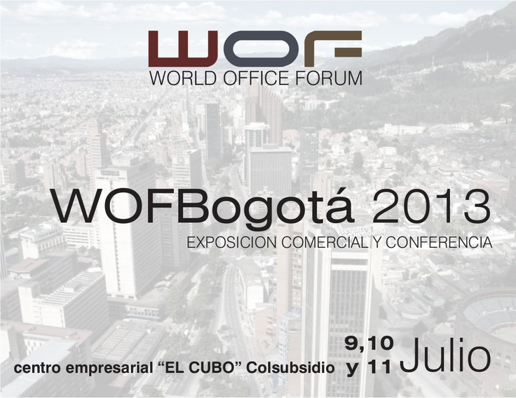 dossier-wof-bogota-2013-e by Jorge Zanoletty Larrea via Slideshare