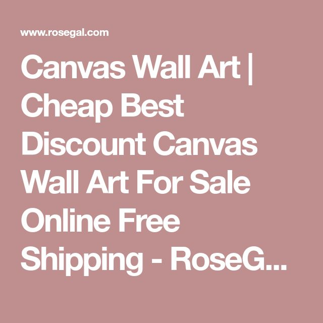 Canvas Wall Art | Cheap Best Discount Canvas Wall Art For Sale Online Free Shipping - RoseGal.com - Page 9