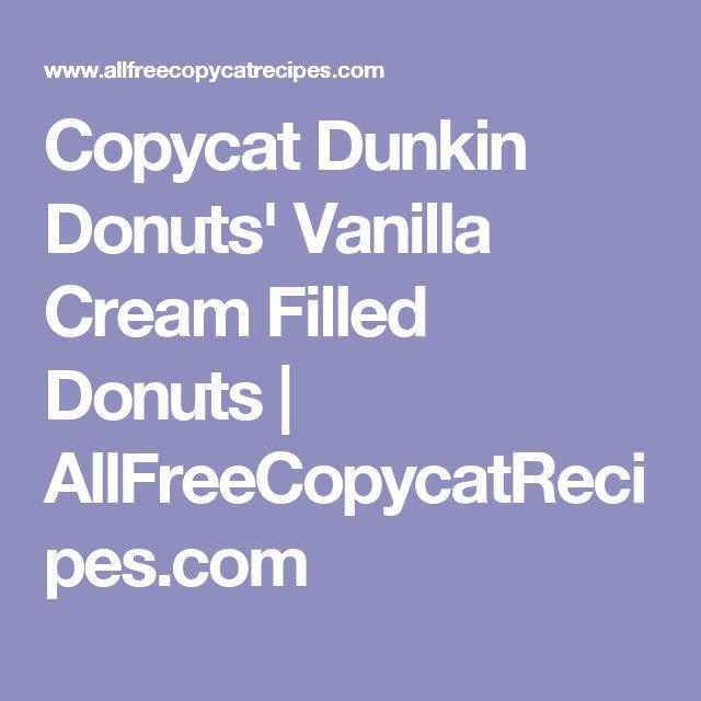 Copycat Dunkin Donuts' Vanilla Cream Filled Donuts | AllFreeCopycatRecipes.com