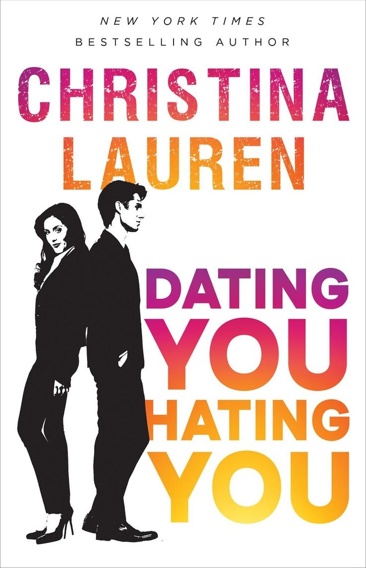Christina Lauren's New Book 'Dating You / Hating You' Might Be Their Sexiest Yet — EXCLUSIVE COVER REVEAL