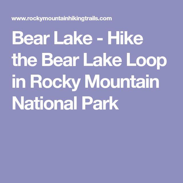 Bear Lake - Hike the Bear Lake Loop in Rocky Mountain National Park