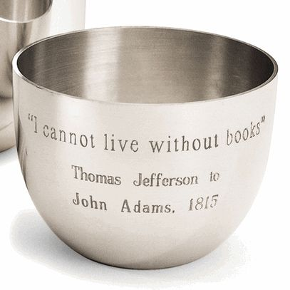 "Thomas Jefferson to John Adams, 1815: ""I cannot live without books"" Read the history of this quote at http://blog.monticelloshop.org/?p=2030"
