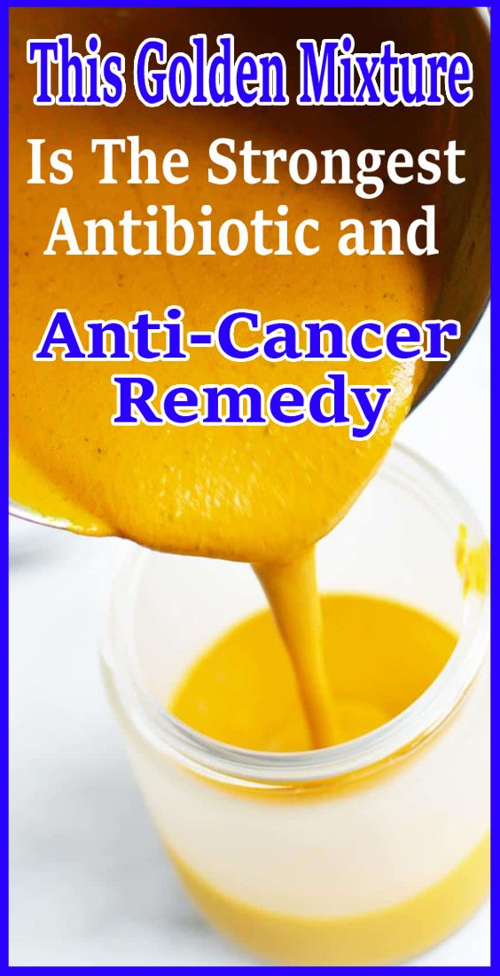 This Golden Mixture Is The Strongest Antibiotic and Anti-Cancer Remedy