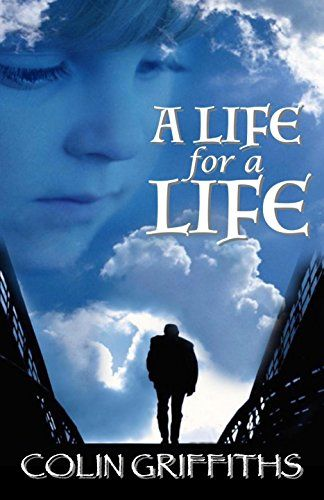 A Life For A Life by [Griffiths, Colin]
