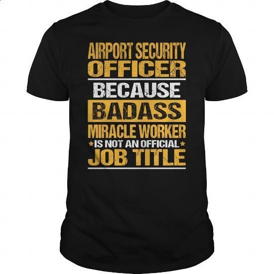 Awesome Tee For Airport Security Officer - #polo #white hoodies. GET YOURS =>…