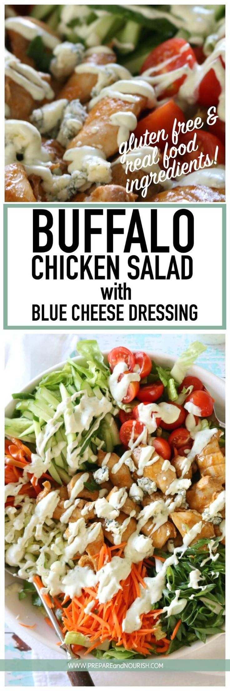 Buffalo Chicken Salad with Blue Cheese Dressing - chicken thighs marinated and glazed in buffalo sauce then baked in the oven. Add your favorite salad vegetables like butter lettuce, matchstick carrots and grape tomatoes. Tossed to perfection with tangy Blue Cheese Dressing, makes an easy summer meal! via @preparenourish