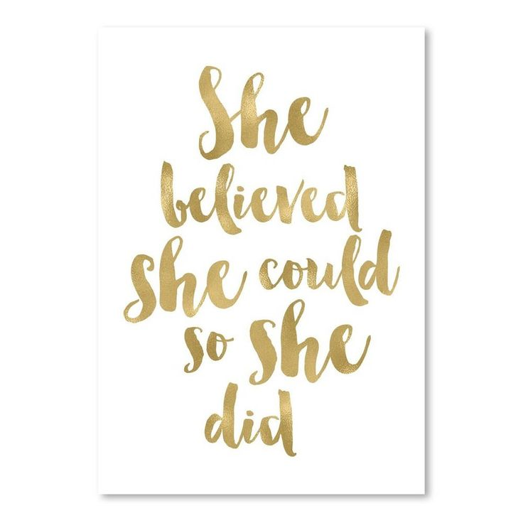 She Believed She Could Gold on White Print