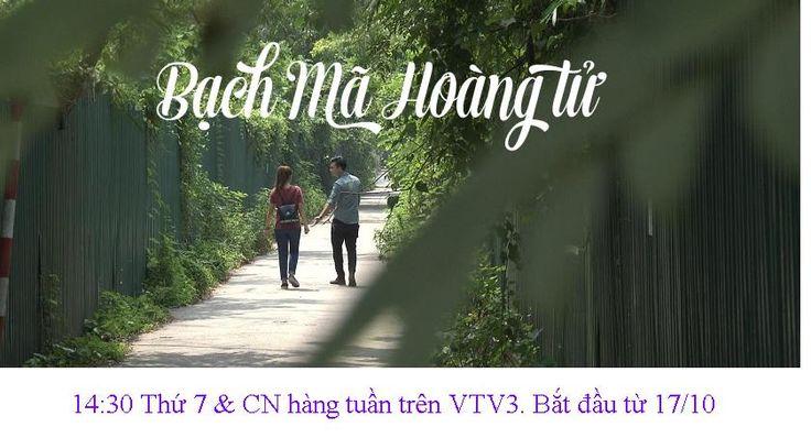 Bạch Mã Hoàng Tử - VTV3