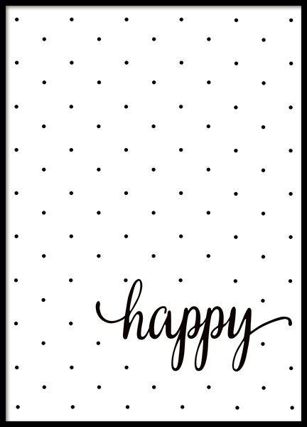 Svartvit affisch med prickar och texten happy.