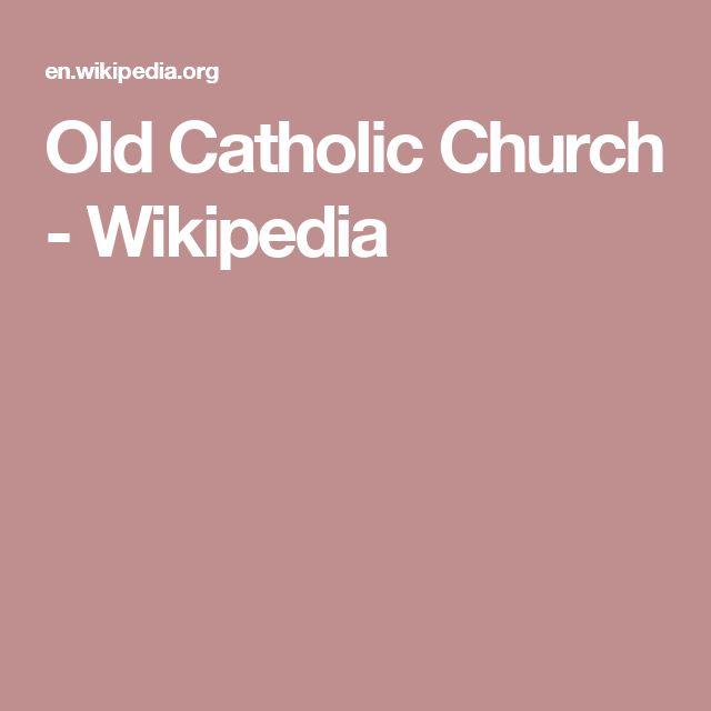 Old Catholic Church - Wikipedia