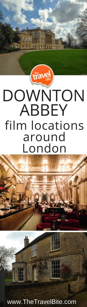 Downton Abbey film locations around London.