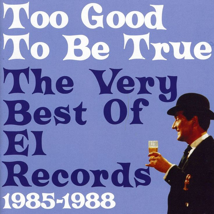 Various - Too Good To Be True - The Very Best Of El Records