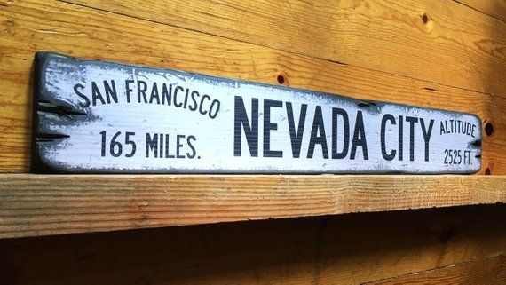Show Off Your Affinity For The Mountain Lifestyle With Alpine Graphics Popular Rustic Wood Signs We Believe Our Rustic Wood Signs Mountain Decor Nevada City