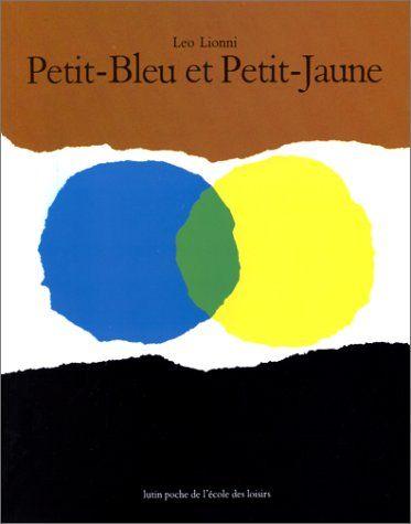 Petit-Bleu et Petit-Jaune - Leo Lionni (1971) exploitation ac Lille