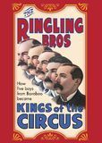 Ringling Brothers: Kings of the Circus [DVD] [2000]