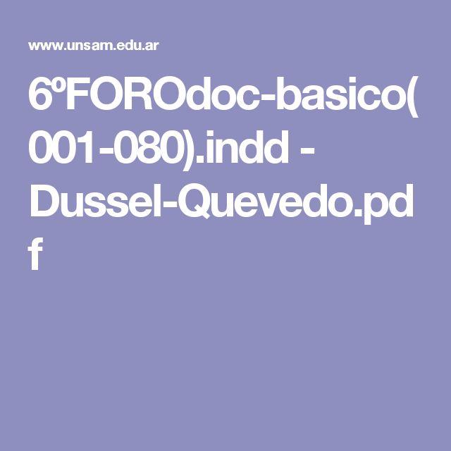 6ºFOROdoc-basico(001-080).indd - Dussel-Quevedo.pdf