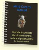 What is mind control? (in the context of sociopathic narcissistic behavior [it is NOT the same as brainwashing])..