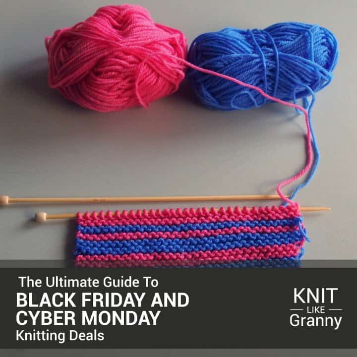 Black Friday Yarn Sale Ultimate Guide To Black Friday And Cyber Monday Knitting Sales For 2020 Knitting Knitting Business Yarn For Sale