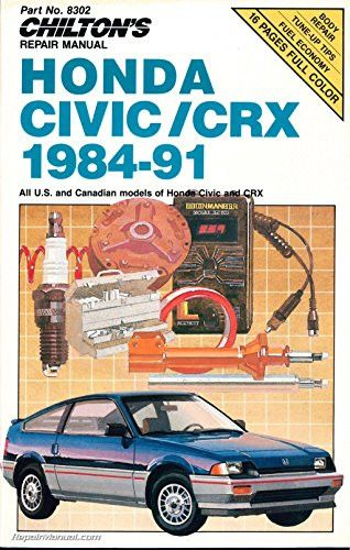 Chilton's Repair Manual: All U.S. and Canadian Models of Honda Civic and Crx (Chilton's Repair Manual (Model Specific))