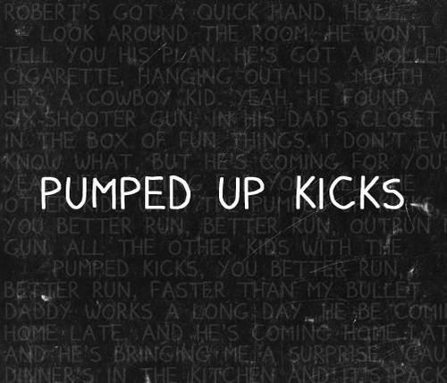 Pumped Up Kicks | Foster the People <3