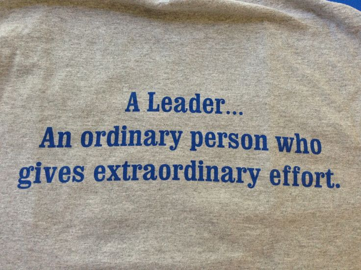 Great description of leadership. Took it from my son's t-shirt.