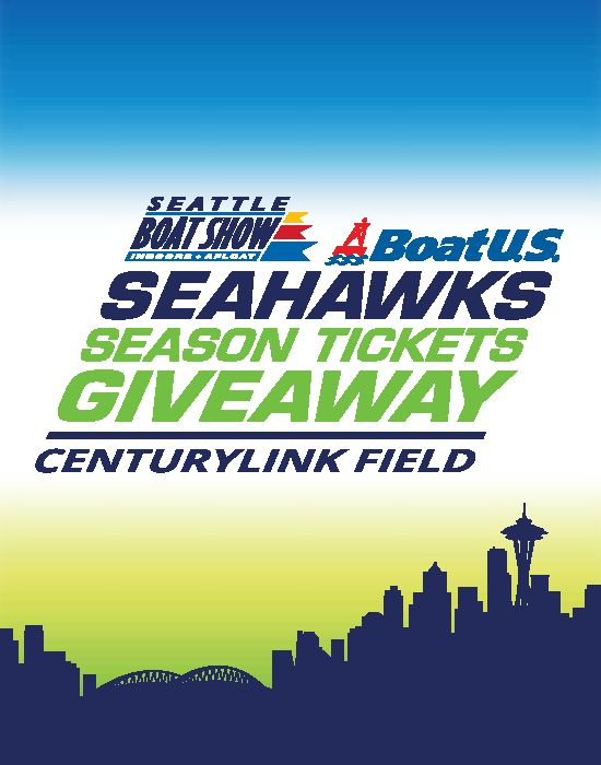 Visit us at booth West 78 at the Seattle Boat Show for your chance to win  Seahawks Season Tickets!