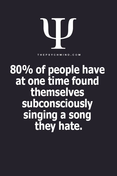 That's what catches your brain, good or bad, think positive about the song.