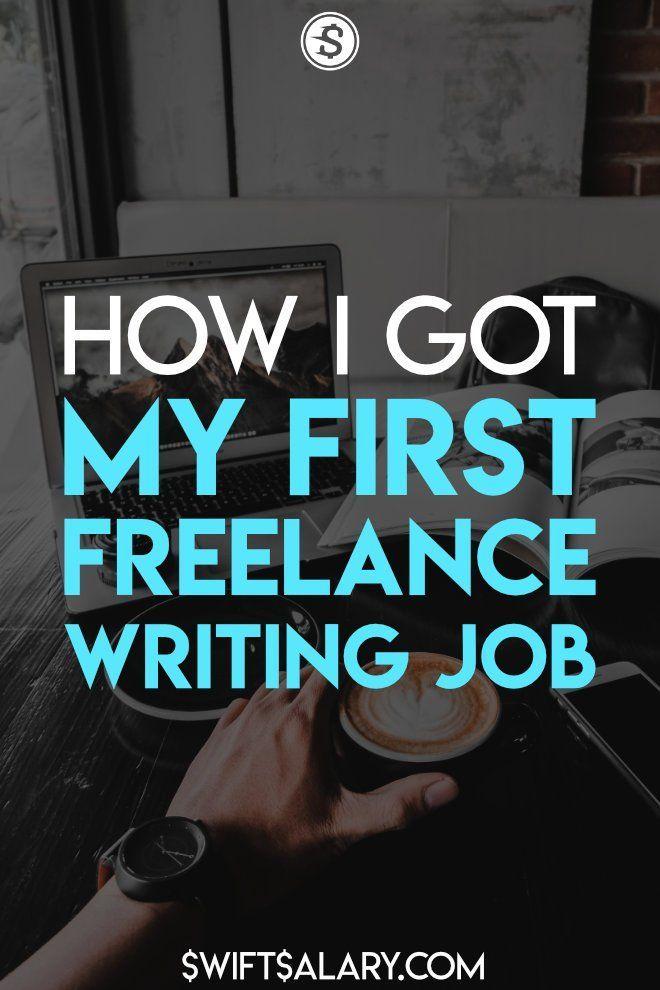 How I Found My First Freelance Writing Job Swift Salary Writing Jobs Freelance Writing Jobs Freelance Writing
