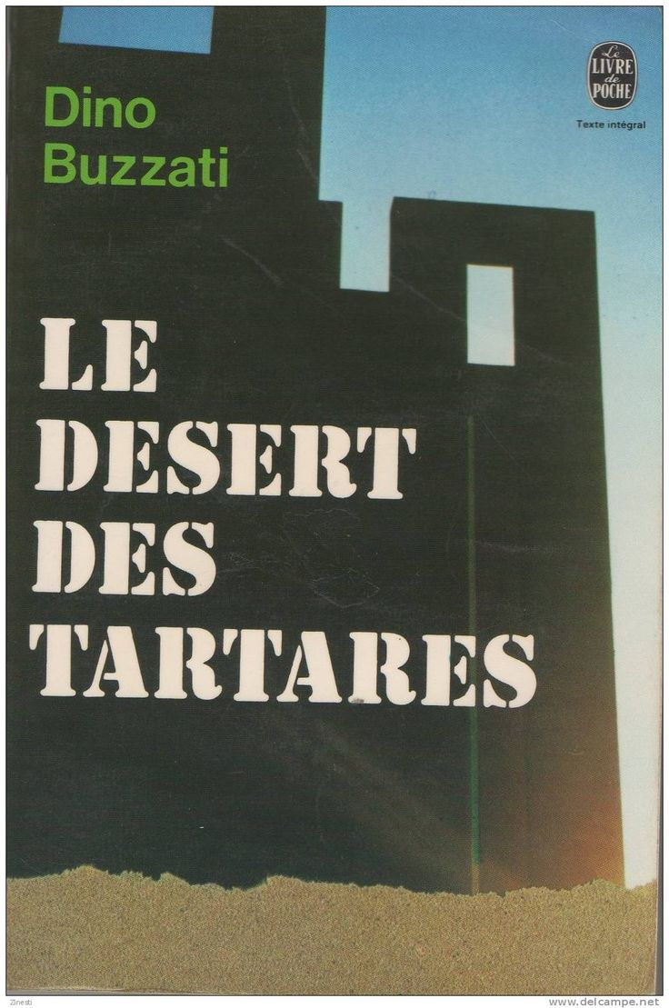 Dino Buzzati's novel The Tartar Steppe