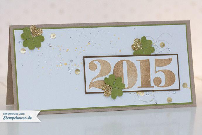 Stampin' Up! - Neujahr - Prosit Neujahr - Happy New Year - Grußkarte - 2015 ❤ Stempelwiese