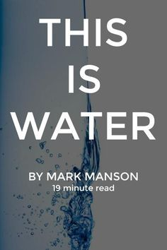 This is a commencement speech given in 2005 to Kenyon College by the late author and thinker David Foster Wallace. It's a bit long, but the 15-20 minutes required is more than worth it. http://markmanson.net/this-is-water