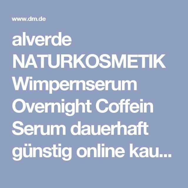 alverde NATURKOSMETIK Wimpernserum Overnight Coffein Serum dauerhaft günstig online kaufen   dm.de