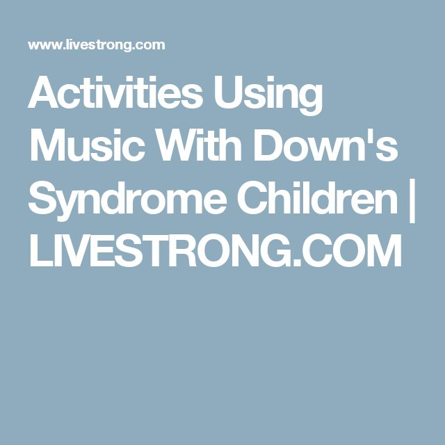 Activities Using Music With Down's Syndrome Children | LIVESTRONG.COM