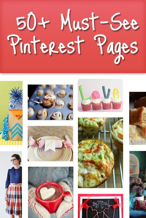 50+ Must-See Pinterest Pages - Yummy Recipes, Crafts, Organizing, Printables and More- #pinterest