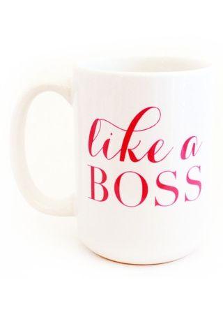 Like a Boss.
