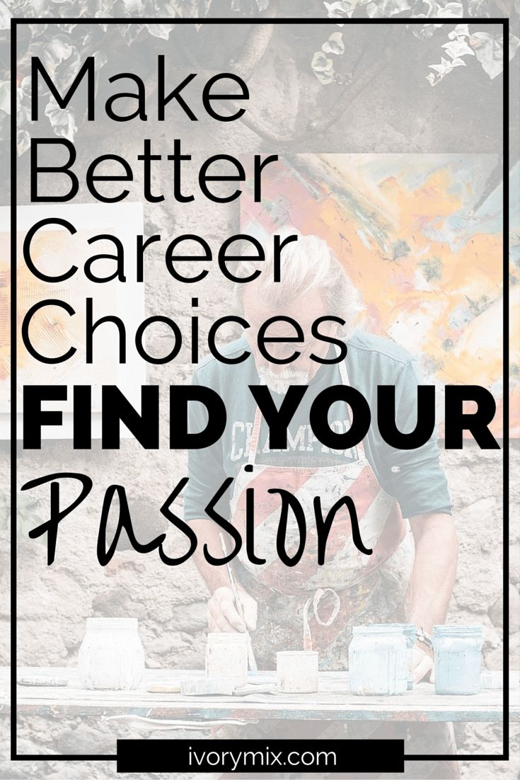 best ideas about career choices nursing career make better career choices by finding your passion