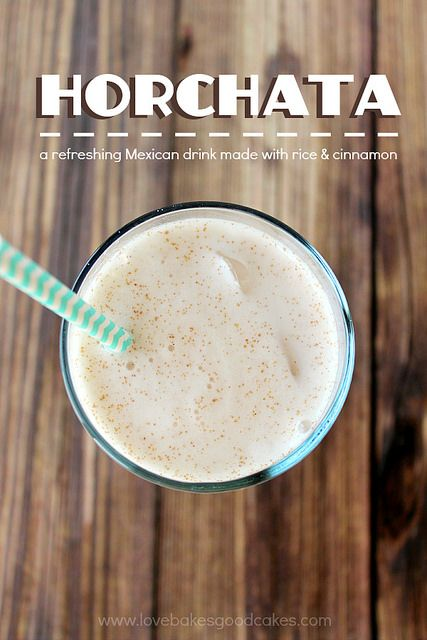 Horchata - a refreshing Mexican drink made with rice & cinnamon - my kids had this in CA and loved it!!