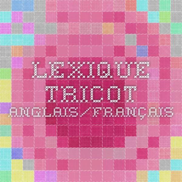 lexique tricot anglais/français