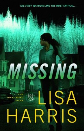 Award-winning author Lisa Harris shares about her newest novel, Missing (Nikki Boyd Files #2), plus a giveaway!