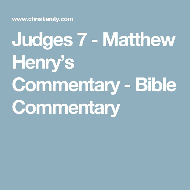 Judges 7 - Matthew Henry's Commentary - Bible Commentary