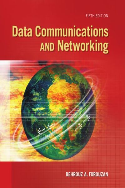 Data Communications and Networking, 5th Edition - General ...