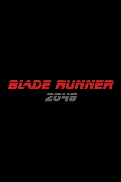 Blade Runner 2049 Full Movie Online 2017 | Download Blade Runner 2049 Full Movie free HD | stream Blade Runner 2049 HD Online Movie Free | Download free English Blade Runner 2049 2017 Movie #movies #film #tvshow
