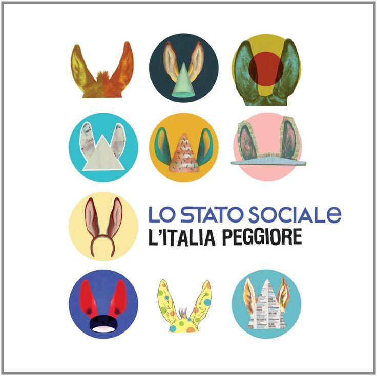 Lo Stato Sociale - L'Italia Peggiore