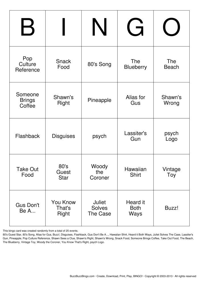 Psych Bingo Card - if you watch psych this is awesome. Sending this to Geurin, Keilin, Seth, Jenna, Caleb, and Thomas..