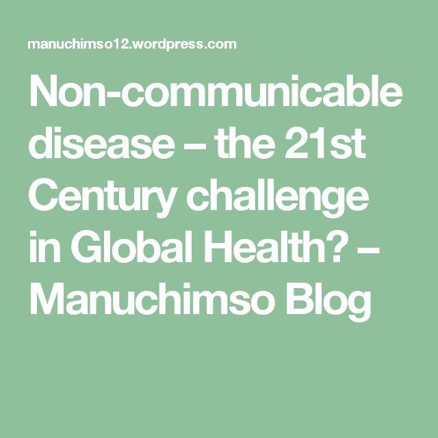 disease u the st century challenge in global health